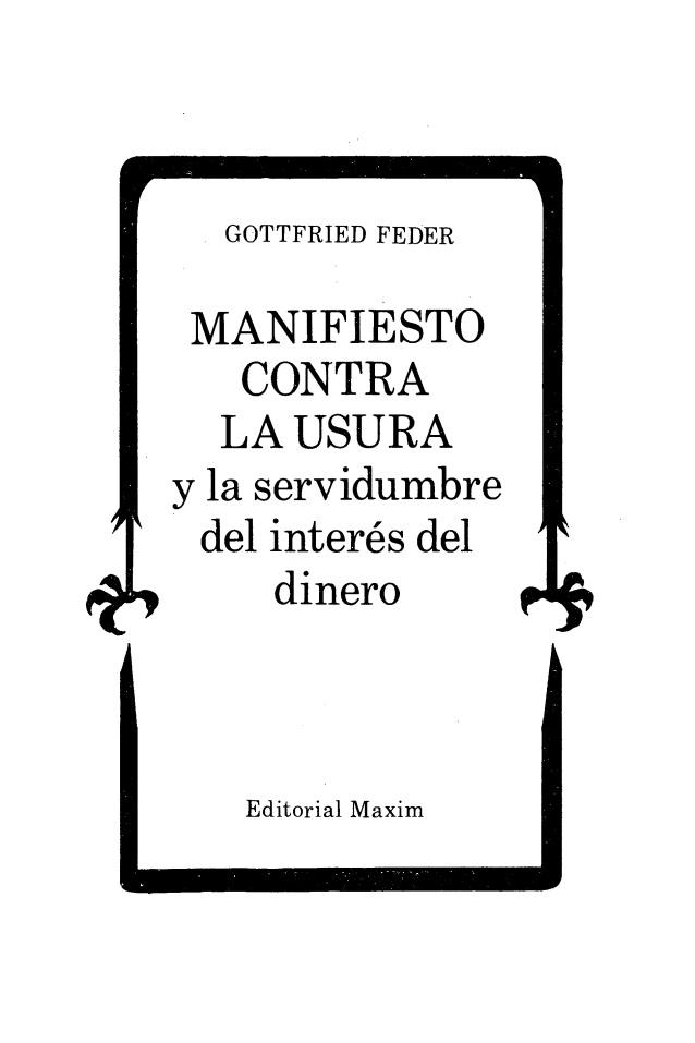 Manifesto contra la usura y la servidmbre del interés del dinero