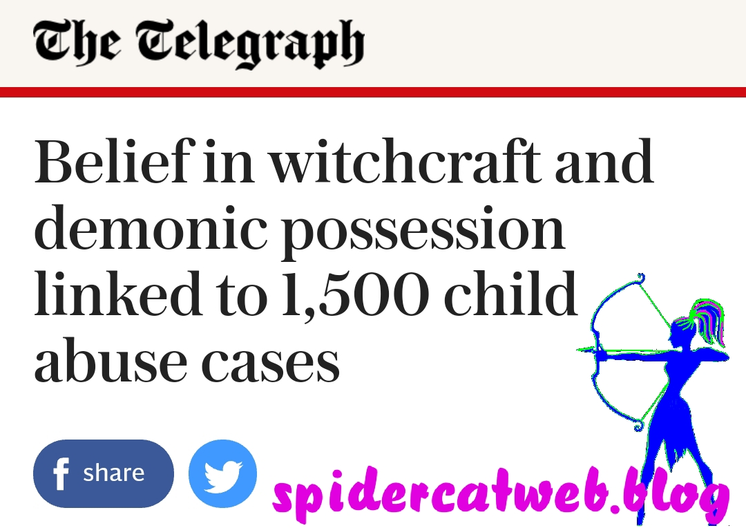 Belief in witchcraft and demonic possession linked to 1,500 child abuse cases